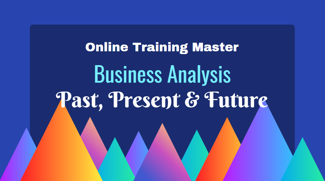 Business Analysis Training - Online Training Master