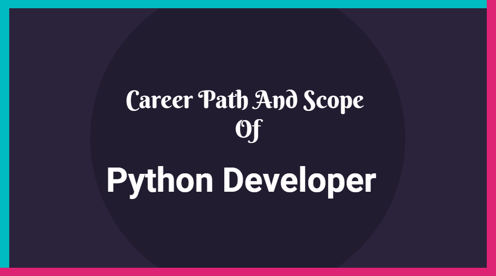 career path and scope of python developer - online training master