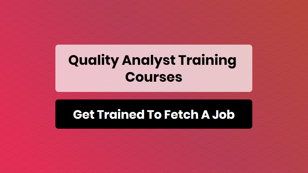 quality analyst training courses - online training master