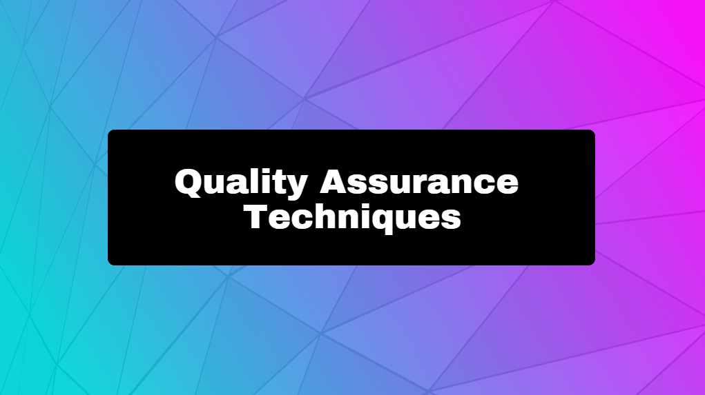 Quality Assurance Techniques - Online Training Master