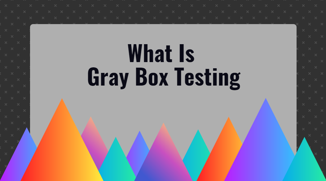 Grey box testing - online training master