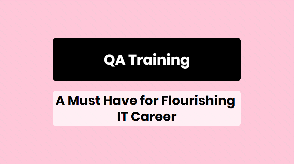 QA Training Chicago A Must Have for Flourishing IT Career - online training master